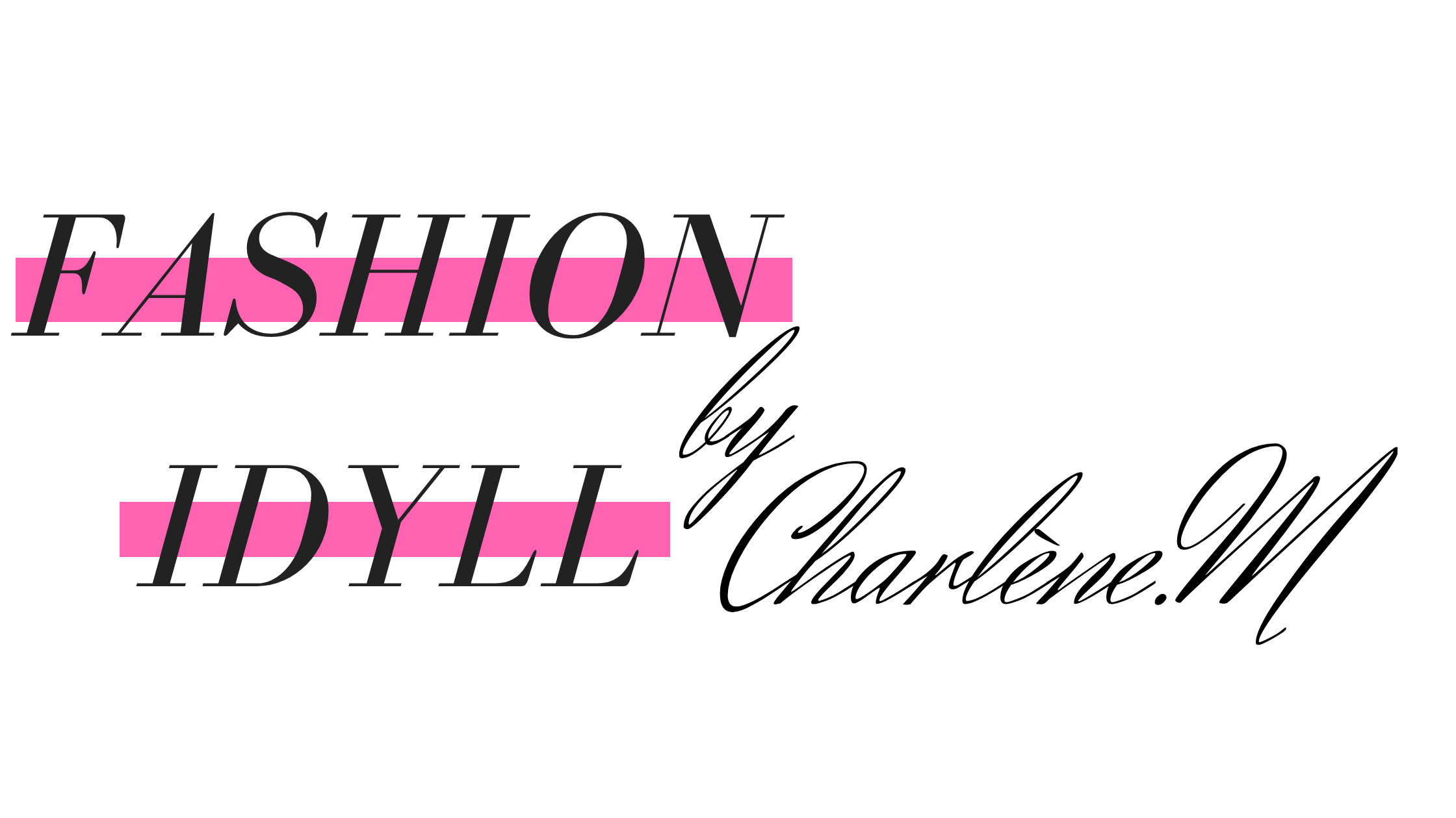 FASHION IDYLL